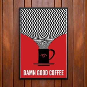 Damn Good Coffee Poster or Framed Print by Saul's Creative